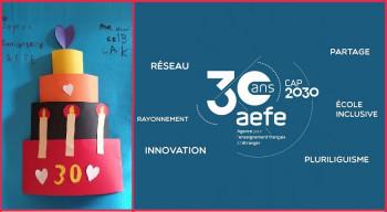 Le 6 juillet 2020, jour du 30e anniversaire de l'AEFE...: une occasion de célébrer le développement passé, présent et à venir d'un réseau scolaire dynamique et humaniste