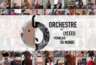 L'Orchestre des lycée français du monde rassemblé… virtuellement autour de sa maestra et de ses tuteurs de l'Orchestre Philharmonique de Radio France
