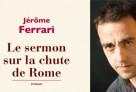 Jérôme Ferrari et son livre qui lui a valu le Prix Goncourt. © DR