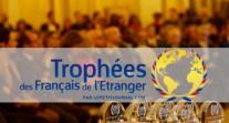 Prix spécial « ancien-ne élève » des Trophées des Français de l'étranger 2018 : les candidatures sont ouvertes