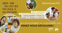 Mobilisez-vous en faveur du développement durable pour l'édition 2021 de la Semaine des lycées français du monde !